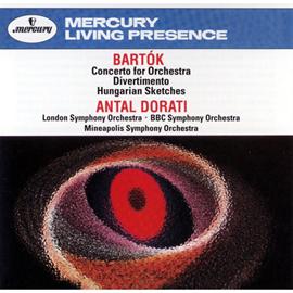 アンタル・ドラティ - バルトーク:管弦楽のための協奏曲、デイヴェルティメント、他