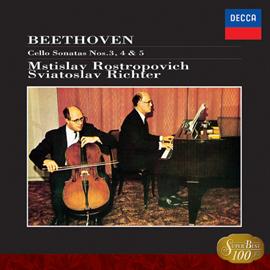 ムスティスラフ・ロストロポーヴィチ - ベートーヴェン:チェロ・ソナタ第3-5番