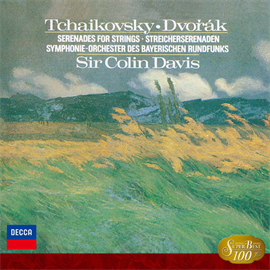サー・コリン・デイヴィス - チャイコフスキー&ドヴォルザーク:弦楽セレナード