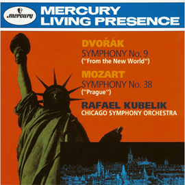 ラファエル・クーベリック - モーツァルト:交響曲 第38番/ドヴォルザーク:交響曲 第9番