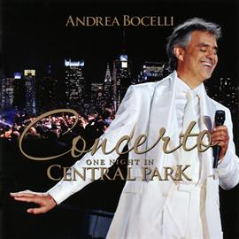 アンドレア・ボチェッリ - 奇蹟のコンサート~セントラルパークLIVE