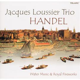 ジャック・ルーシェ - ヘンデル:水上の音楽、王宮の花火の音楽