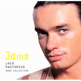 ジャコ・パストリアス - JAMS-ジャコ・パストリアス・レア・コレクション