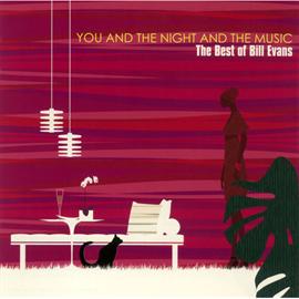 ビル・エヴァンス - あなたと夜と音楽と