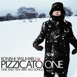 PIZZICATO ONE - 11のとても悲しい歌