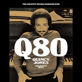 クインシー・ジョーンズ - Q80~グレイテスト・ヒッツ