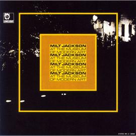 ミルト・ジャクソン - 近代美術館のミルト・ジャクソン