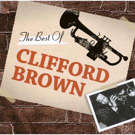 クリフォード・ブラウン - 千円ジャズ~ザ・ベスト・オブ・クリフォード・ブラウン