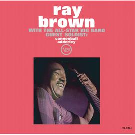 レイ・ブラウン - オールスター・ビッグ・バンド+ミルト・ジャクソン/レイ・ブラウン