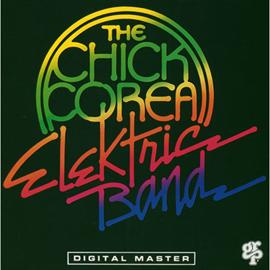 チック・コリア - ザ・チック・コリア・エレクトリック・バンド
