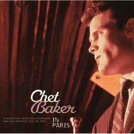 チェット・ベイカー - ベスト・オブ・チェット・ベイカー・イン パリ