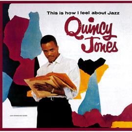クインシー・ジョーンズ - 私の考えるジャズ