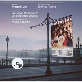 フランシス・レイ - 『うたかたの恋』/『個人教授』/『太陽のならず者』オリジナル・サウンドトラック