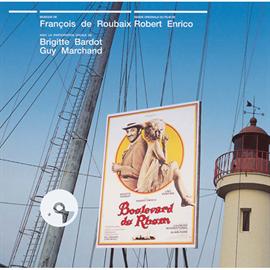 フランソワ・ド・ルーベ - 『ラムの大通り』オリジナル・サウンドトラック
