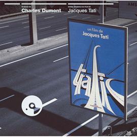 シャルル・デュモン - 『トラフィック』オリジナル・サウンドトラック