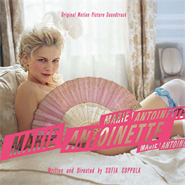 V.A. - 「マリー・アントワネット」オリジナル・サウンドトラック