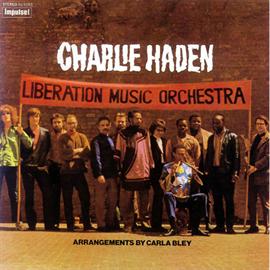 チャーリー・ヘイデン - リベレーション・ミュージック・オーケストラ