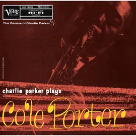 チャーリー・パーカー - チャーリー・パーカー・プレイズ・コール・ポーター