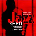 JAZZ SEEN/カメラが聴いたジャズ オリジナル・サウンドトラック