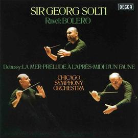 サー・ゲオルグ・ショルティ - ドビュッシー:交響詩《海》/ラヴェル:ボレロ、他
