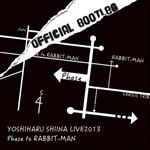 椎名慶治 - 「Phase to RABBIT-MAN」OFFICIAL BOOTLEG