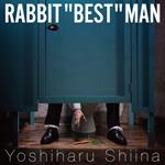 RABBIT 'BEST' MAN