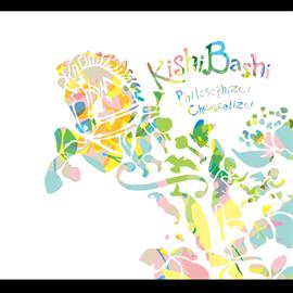 Kishi Bashi - Philosiphize!Chemicalize!