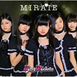PartyRockets - MIRAIE