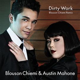 ブルゾンちえみ & オースティン・マホーン - Dirty Work Blouson Chiemi Remix