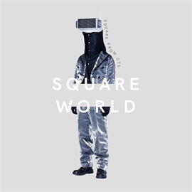 ヴァリアス・アーティスト - 『SQUARE WORLD』 mixed by SQUARE from CTS