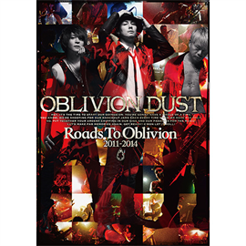 OBLIVION DUST - Roads To Oblivion