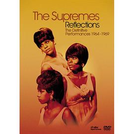 シュープリームス - リフレクションズ: ザ・デフィニティヴ・パフォーマンス-1964-1969