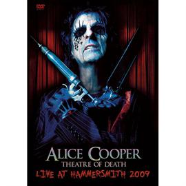 アリス・クーパー - シアター・オブ・デス―ライヴ・アット・ハマースミス 2009