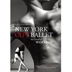 ニューヨーク・シティ・バレエ - ニューヨーク・シティ・バレエ・ワークアウト Vol.1&2