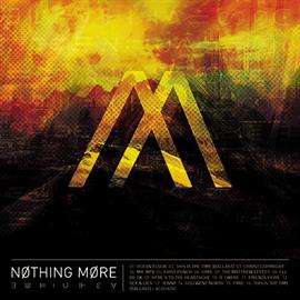 ナッシング・モア - NOTHING MORE