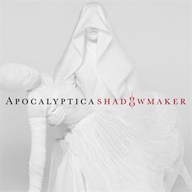 アポカリプティカ - Shadowmaker / シャドウメイカー