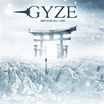 GYZE - NORTHERN HELL SONG