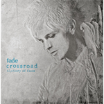 fade - Crossroad~History Of fade:Deluxe Edition