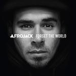 アフロジャック - フォーゲット・ザ・ワールド