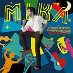 MIKA - MIKAとモントリオール交響楽団