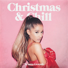 アリアナ・グランデ - クリスマス&チル