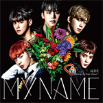 MYNAME - ALIVE~Always In Your Heart~