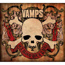 VAMPS - SEX BLOOD ROCK N' ROLL