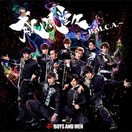 BOYS AND MEN - 威風堂々~B.M.C.A.~
