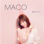 MACO - 恋するヒトミ