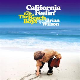 ビーチ・ボーイズ - カリフォルニア・フィーリン~ベスト・オブ・ビーチ・ボーイズ