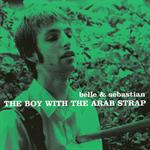 ベル・アンド・セバスチャン - The Boy With The Arab Strap