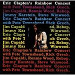 エリック・クラプトン - レインボー・コンサート