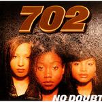 702 - ノー・ダウト