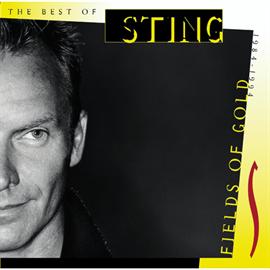 スティング - フィールズ・オブ・ゴールド~ベスト・オブ・スティング 1984-1994